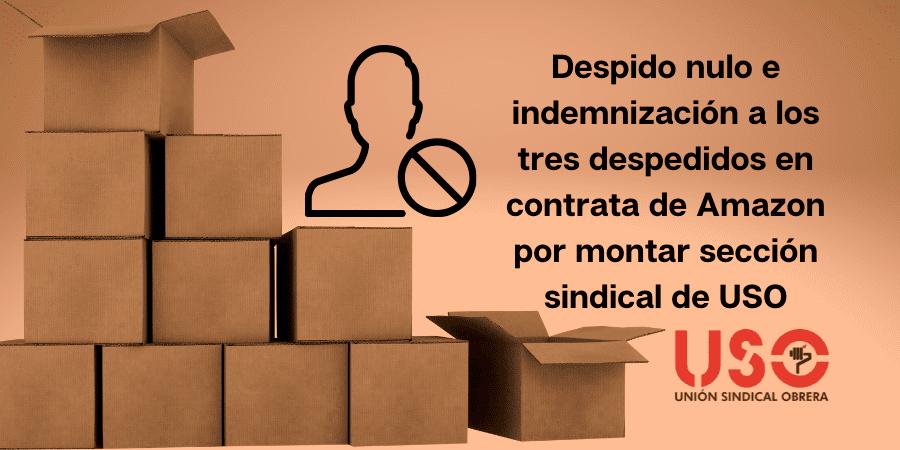Sentencias sobre vulneración de la libertad sindical en empresa de paquetería de Amazon