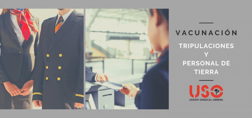 USO solicita la vacunación de tripulaciones y personal de tierra