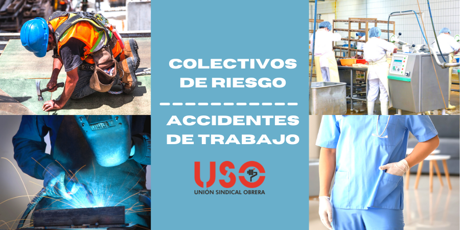 ¿Cuáles son los colectivos con más riesgo de sufrir accidentes de trabajo?