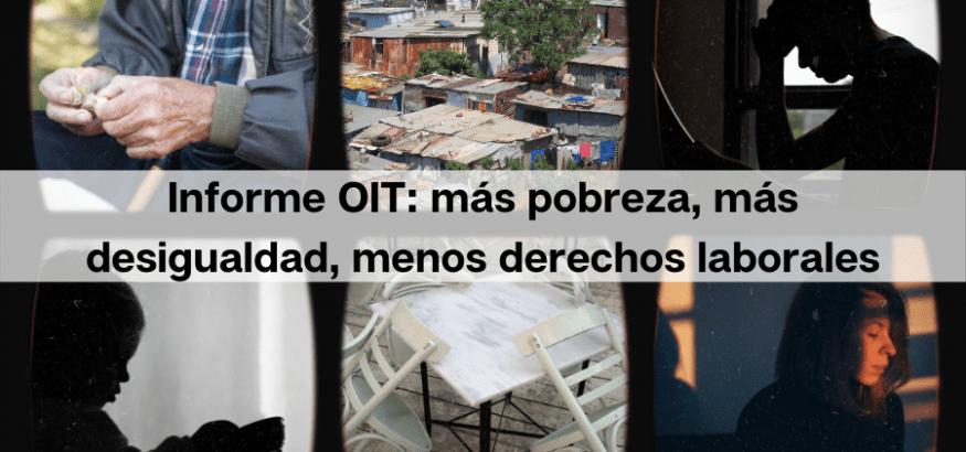 Más pobreza y desigualdad, y pérdida de derechos: disrupción sin precedentes del covid