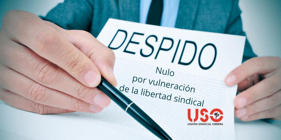 Despido nulo en Entorno Urbano por vulnerar la libertad sindical