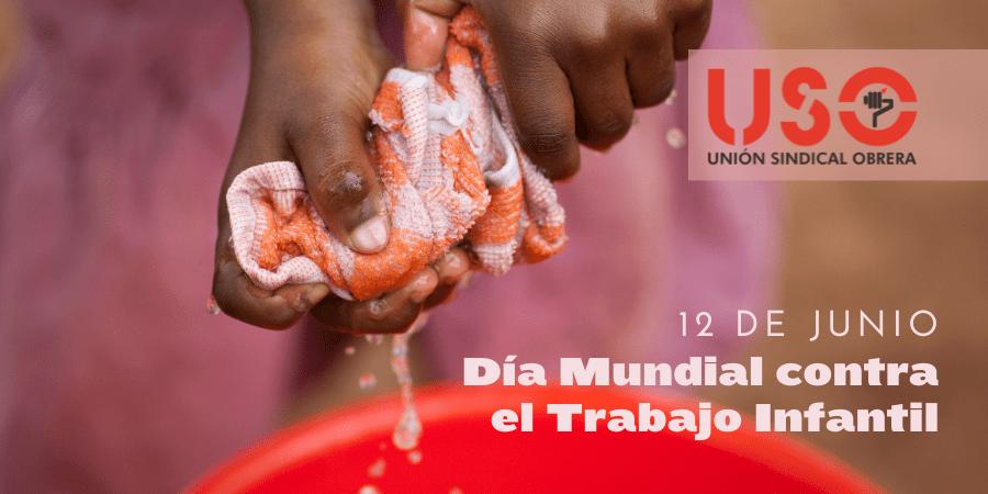 Día Mundial contra el Trabajo Infantil: en aumento por primera vez en dos décadas