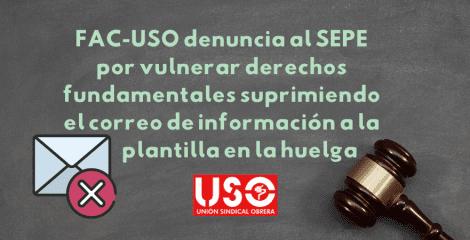 USO denuncia al SEPE por vulnerar derechos fundamentales durante la huelga de marzo