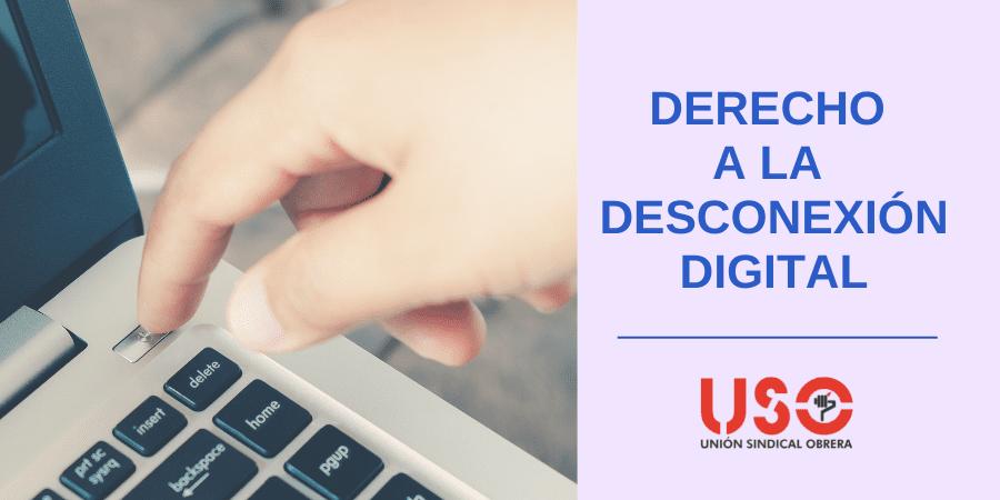 Derecho a la desconexión digital: resolvemos todas tus dudas