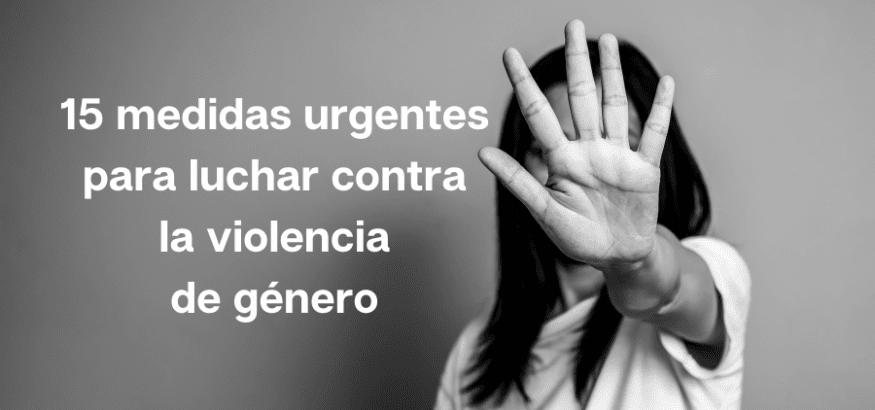 Medidas urgentes para luchar contra la violencia de género