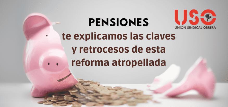 Pensiones: reforma atropellada, camuflada, irresponsable… pero mediática