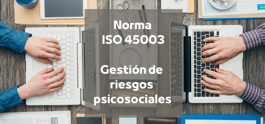 ¿Conoces la norma ISO 45003? USO te explica en qué consiste