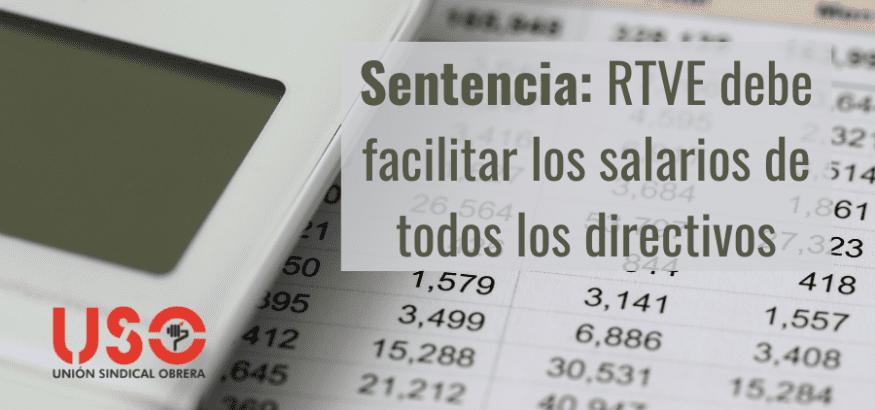 Sentencia del Juzgado Central da la razón a USO: RTVE debe proporcionar salarios de directivos