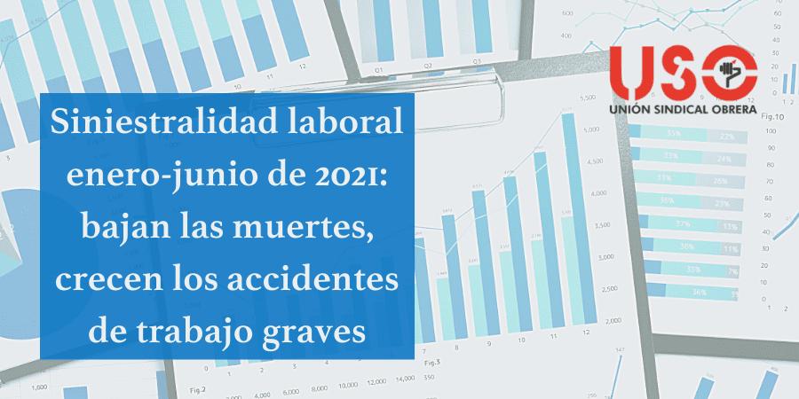 Aumenta la siniestralidad: menos muertes, pero más accidentes de trabajo graves