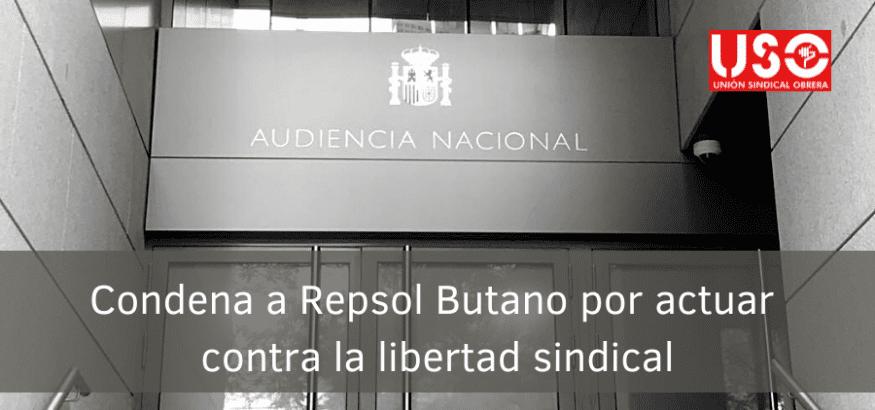 La AN condena a Repsol Butano por actuar contra la libertad sindical