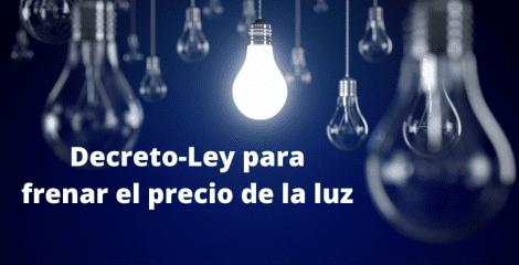 Decreto del Gobierno para frenar el precio de la luz: tarde e insuficiente