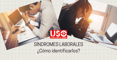 Síndromes laborales: ¿cómo identificarlos?
