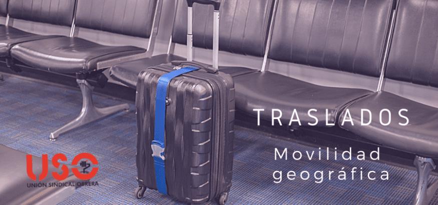 Movilidad geográfica y traslados. USO responde a tus dudas
