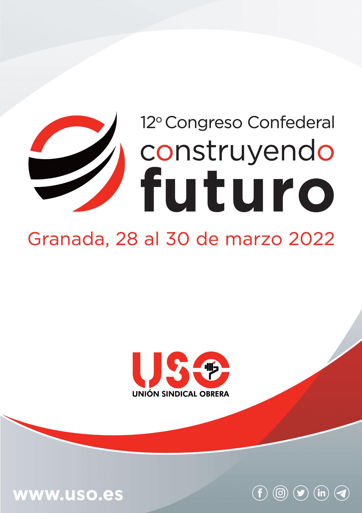 Construyendo futuro. 12º Congreso Confederal USO