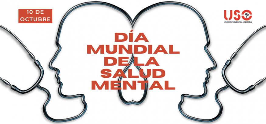 Día Mundial de la Salud Mental. Atención para todos