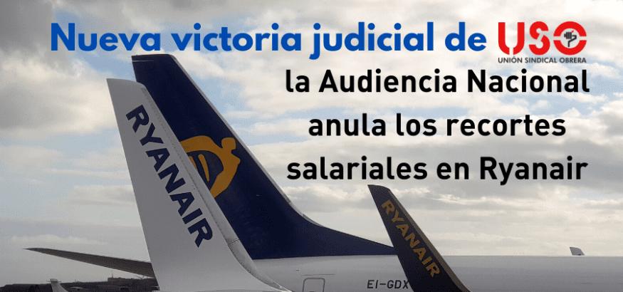 Nueva sentencia favorable a USO: la AN condena a Ryanair a revertir los recortes salariales